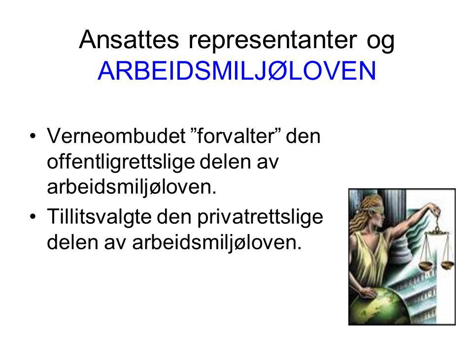 Ansattes representanter og ARBEIDSMILJØLOVEN