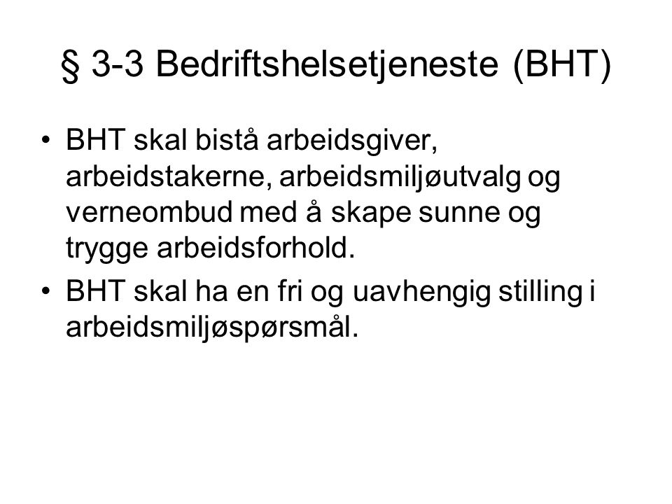 § 3-3 Bedriftshelsetjeneste (BHT)