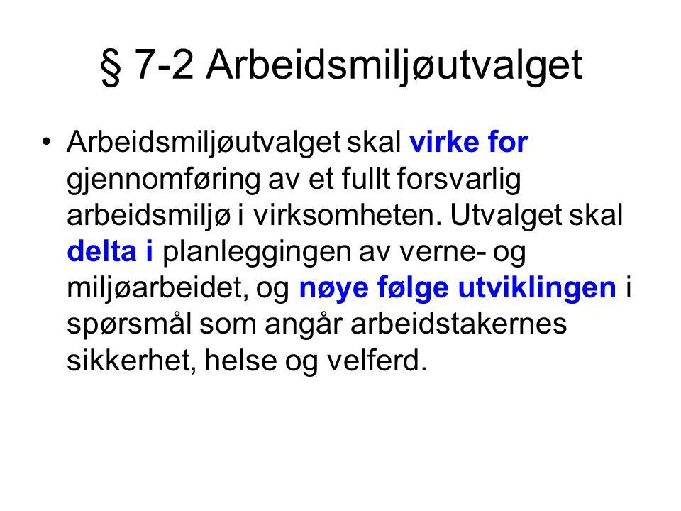 § 7-2 Arbeidsmiljøutvalget
