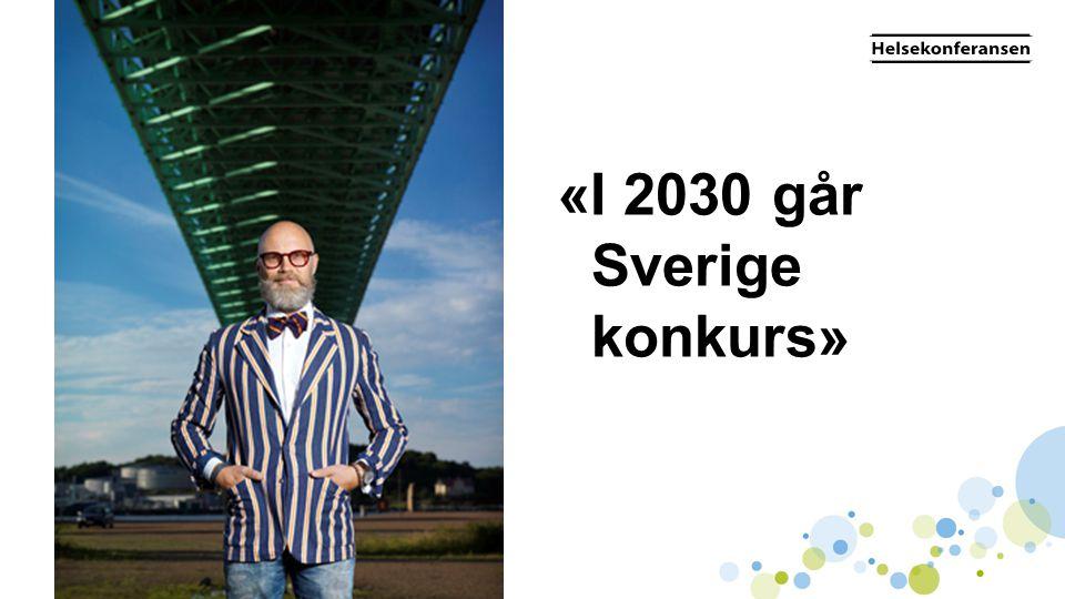 «I 2030 går Sverige konkurs»
