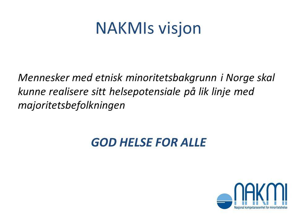 NAKMIs visjon GOD HELSE FOR ALLE