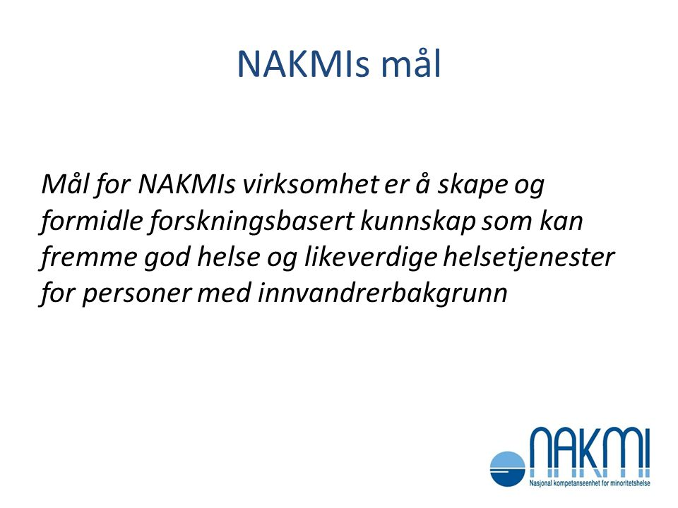 NAKMIs mål