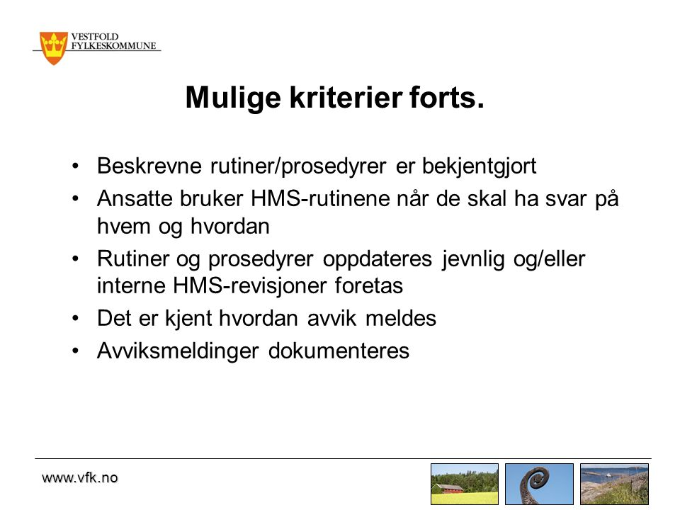 Mulige kriterier forts.