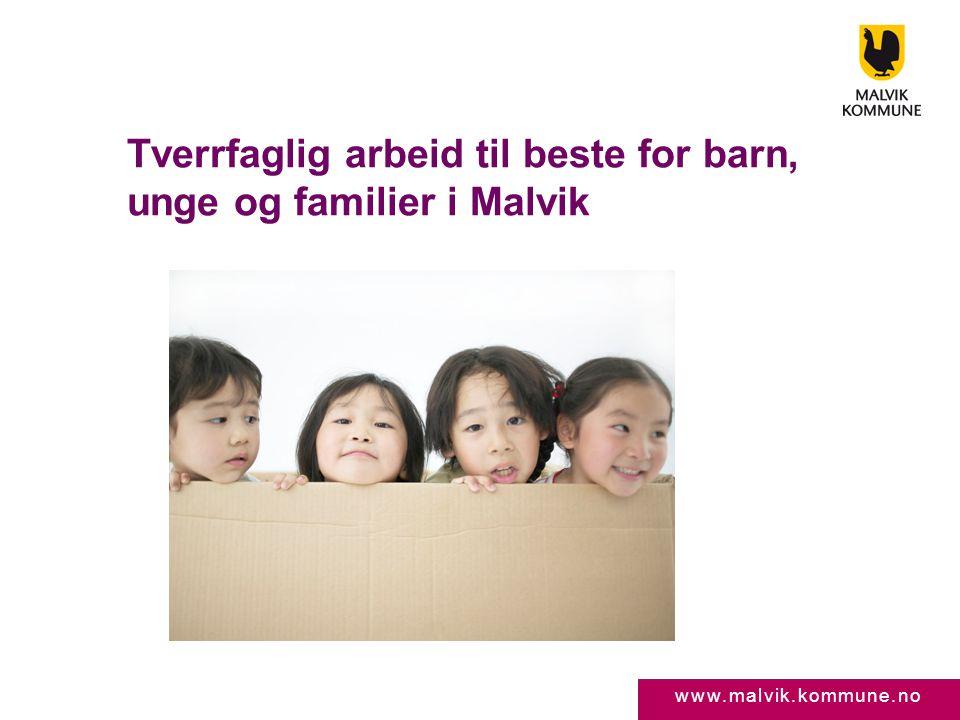 Tverrfaglig arbeid til beste for barn, unge og familier i Malvik