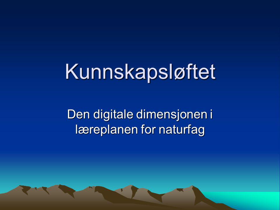 Den digitale dimensjonen i læreplanen for naturfag