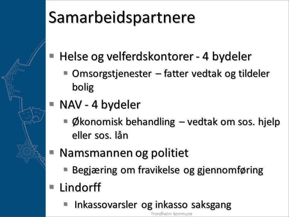Samarbeidspartnere Helse og velferdskontorer - 4 bydeler