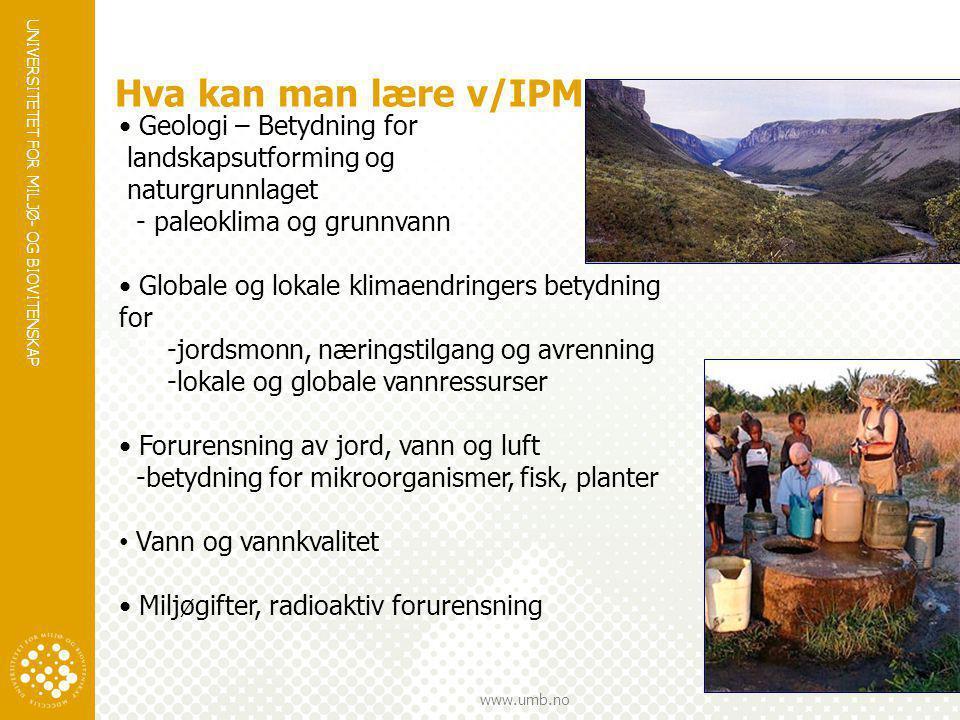 Hva kan man lære v/IPM Geologi – Betydning for landskapsutforming og
