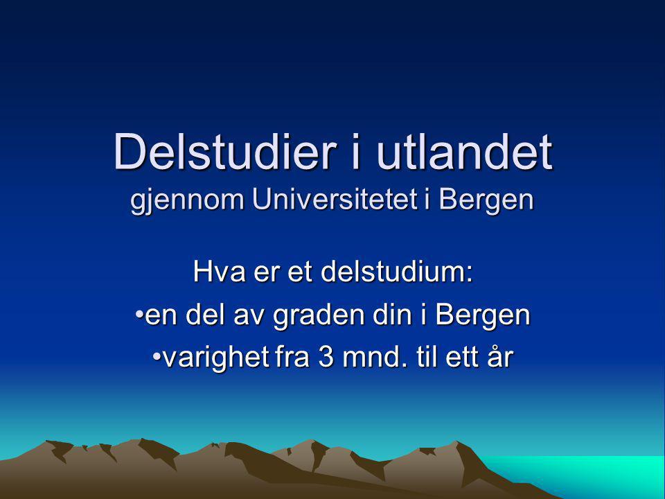 Delstudier i utlandet gjennom Universitetet i Bergen