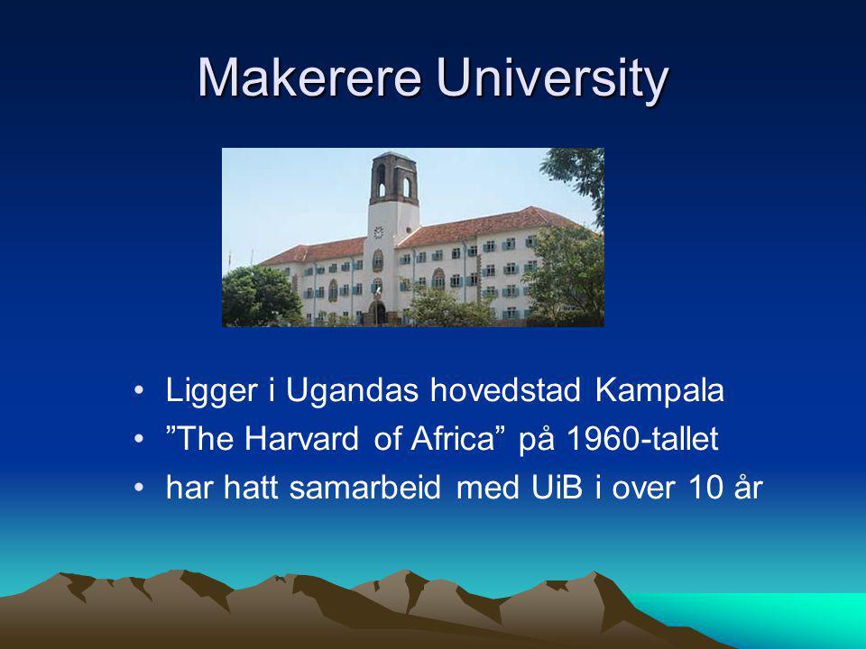 Makerere University Ligger i Ugandas hovedstad Kampala