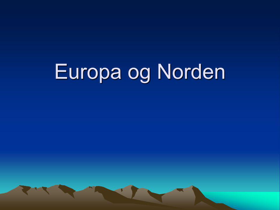 Europa og Norden