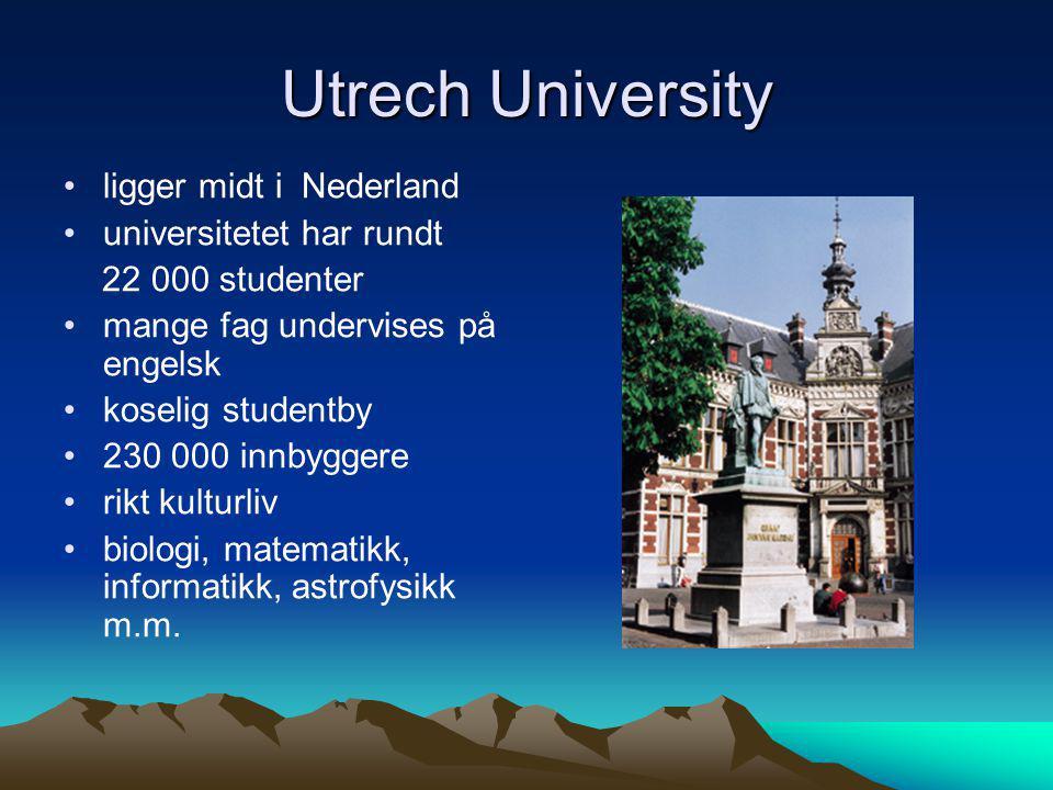 Utrech University ligger midt i Nederland universitetet har rundt