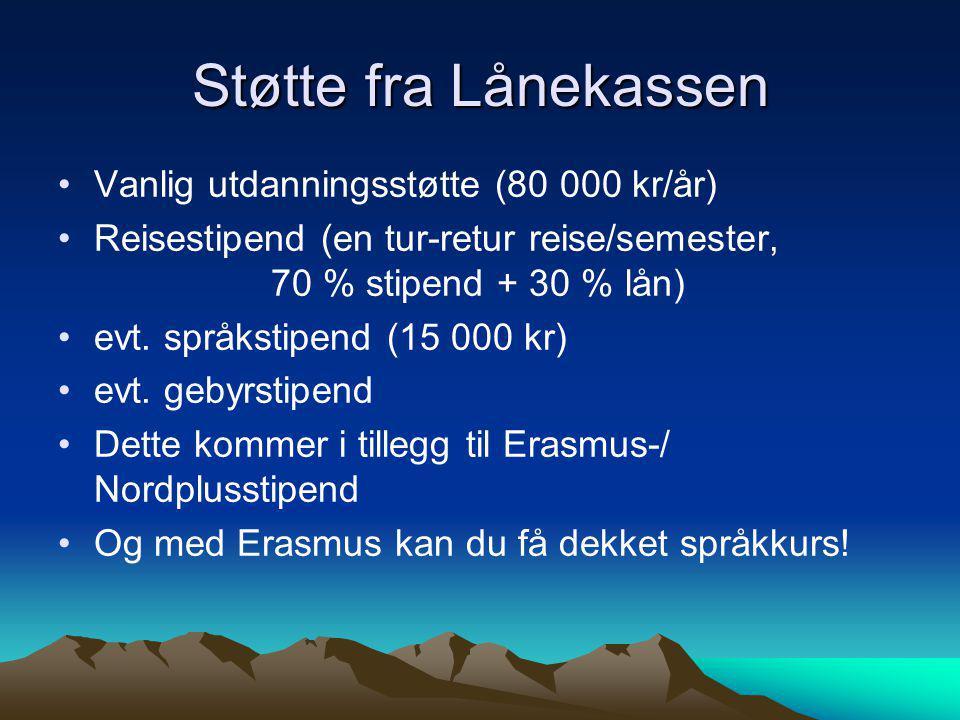 Støtte fra Lånekassen Vanlig utdanningsstøtte (80 000 kr/år)