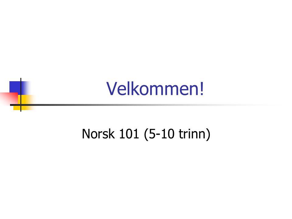 Velkommen! Norsk 101 (5-10 trinn)