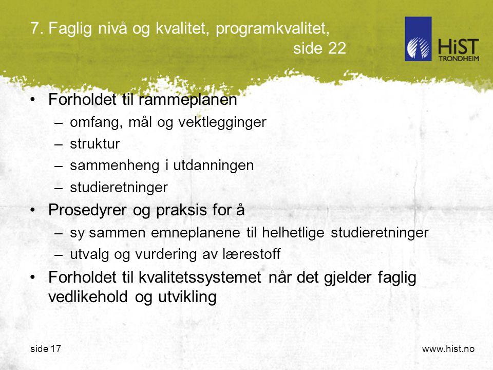 7. Faglig nivå og kvalitet, programkvalitet, side 22