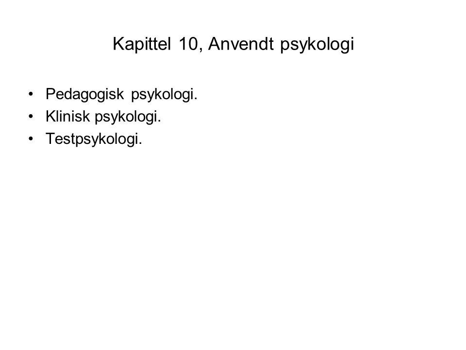 Kapittel 10, Anvendt psykologi