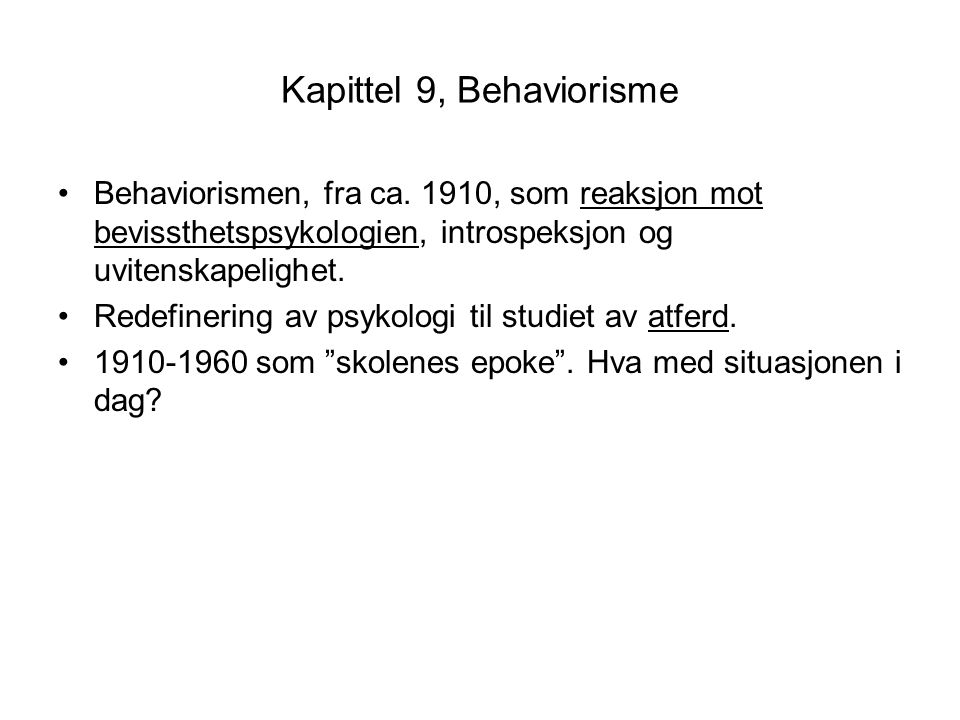 Kapittel 9, Behaviorisme