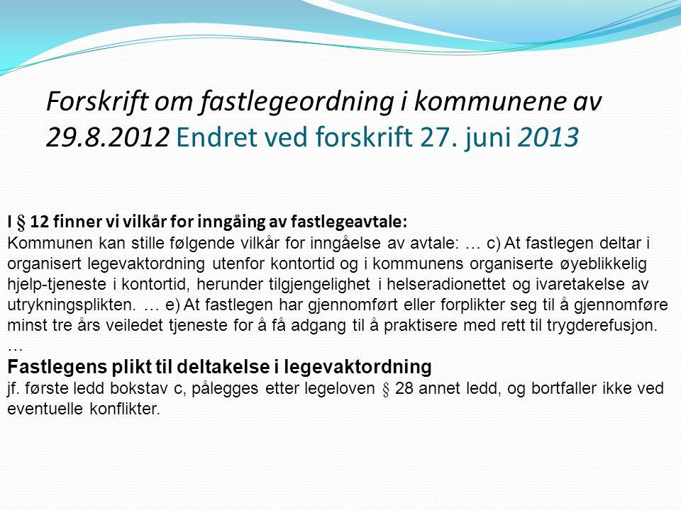 Forskrift om fastlegeordning i kommunene av 29. 8