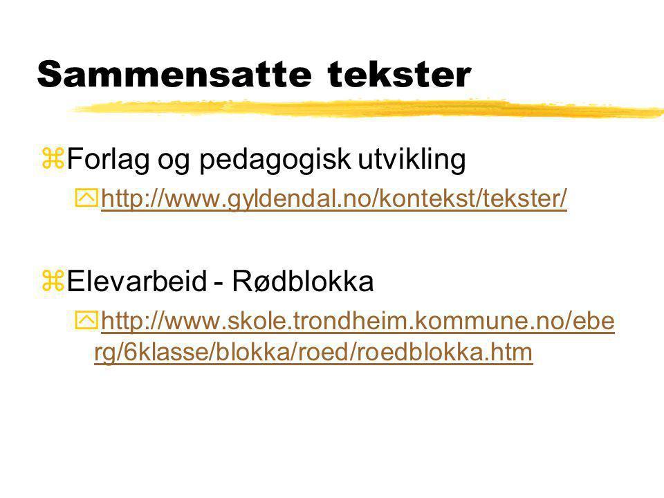 Sammensatte tekster Forlag og pedagogisk utvikling