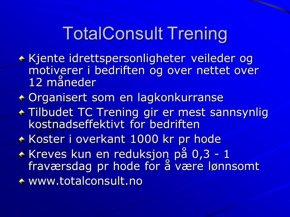 TotalConsult Trening Kjente idrettspersonligheter veileder og motiverer i bedriften og over nettet over 12 måneder.