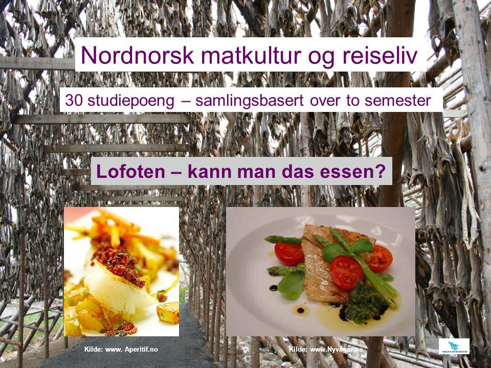 Nordnorsk matkultur og reiseliv