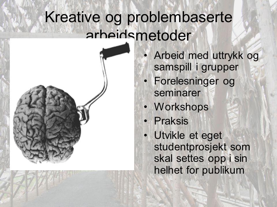 Kreative og problembaserte arbeidsmetoder