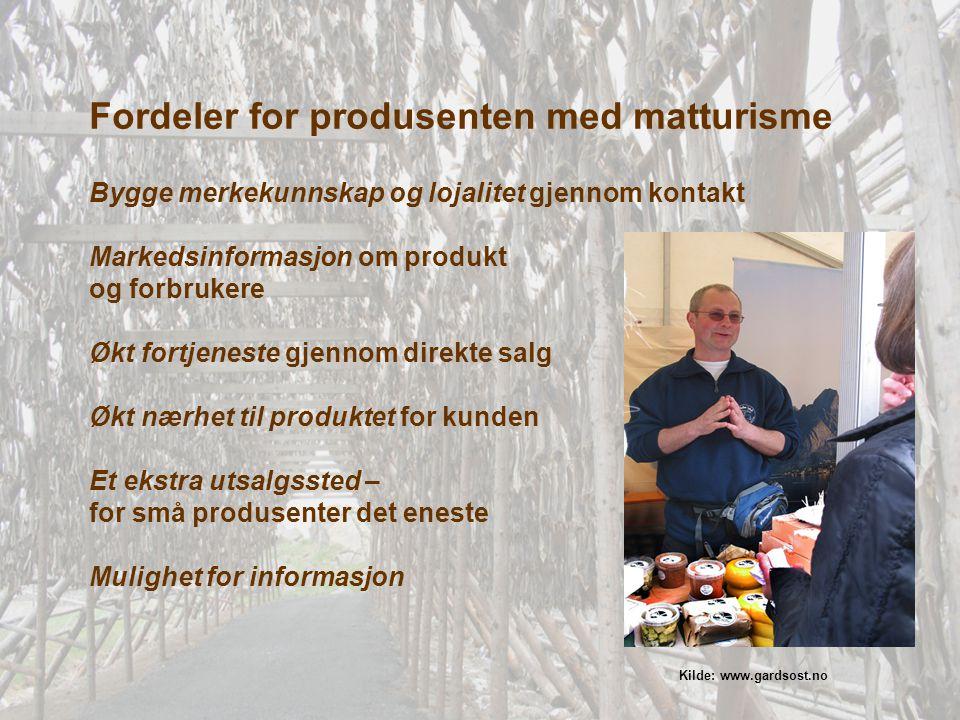 Fordeler for produsenten med matturisme