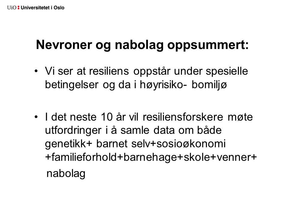 Nevroner og nabolag oppsummert: