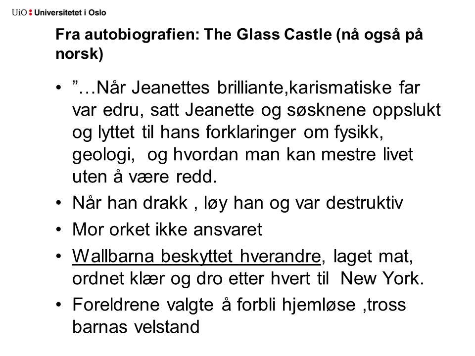 Fra autobiografien: The Glass Castle (nå også på norsk)