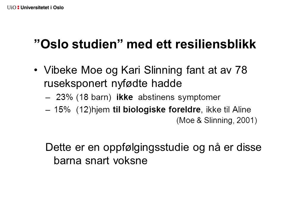 Oslo studien med ett resiliensblikk