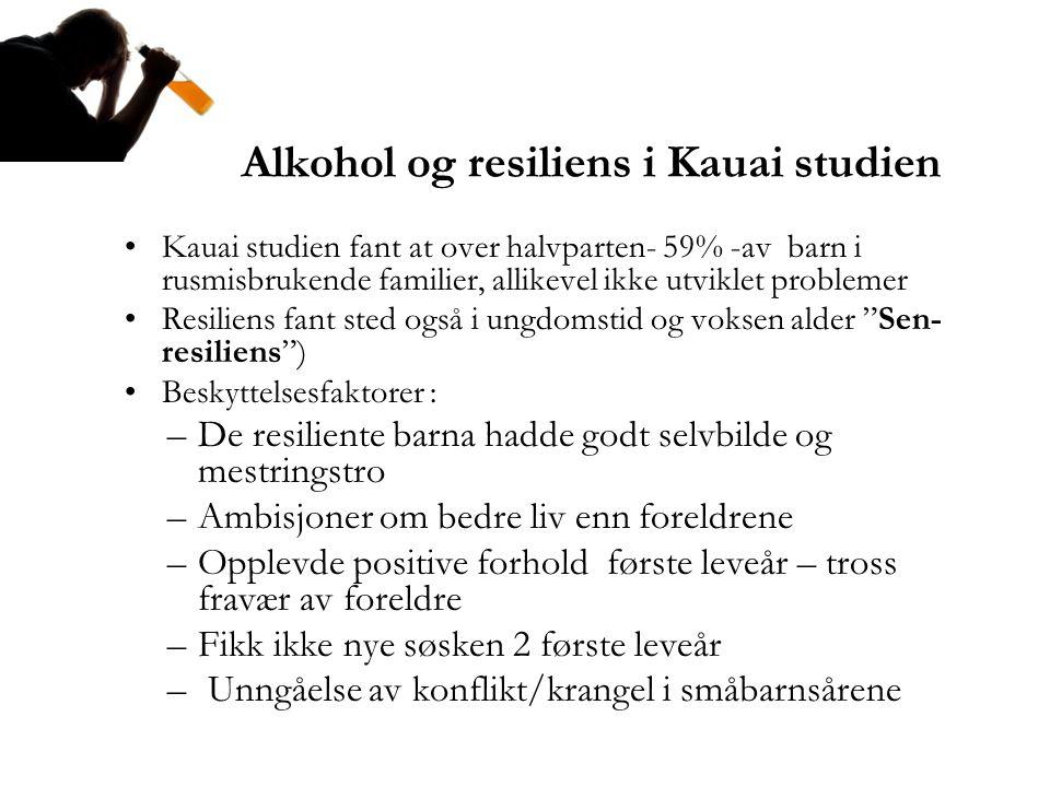 Alkohol og resiliens i Kauai studien