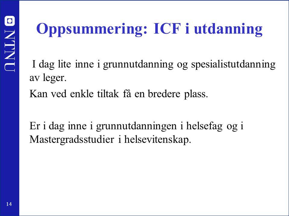 Oppsummering: ICF i utdanning