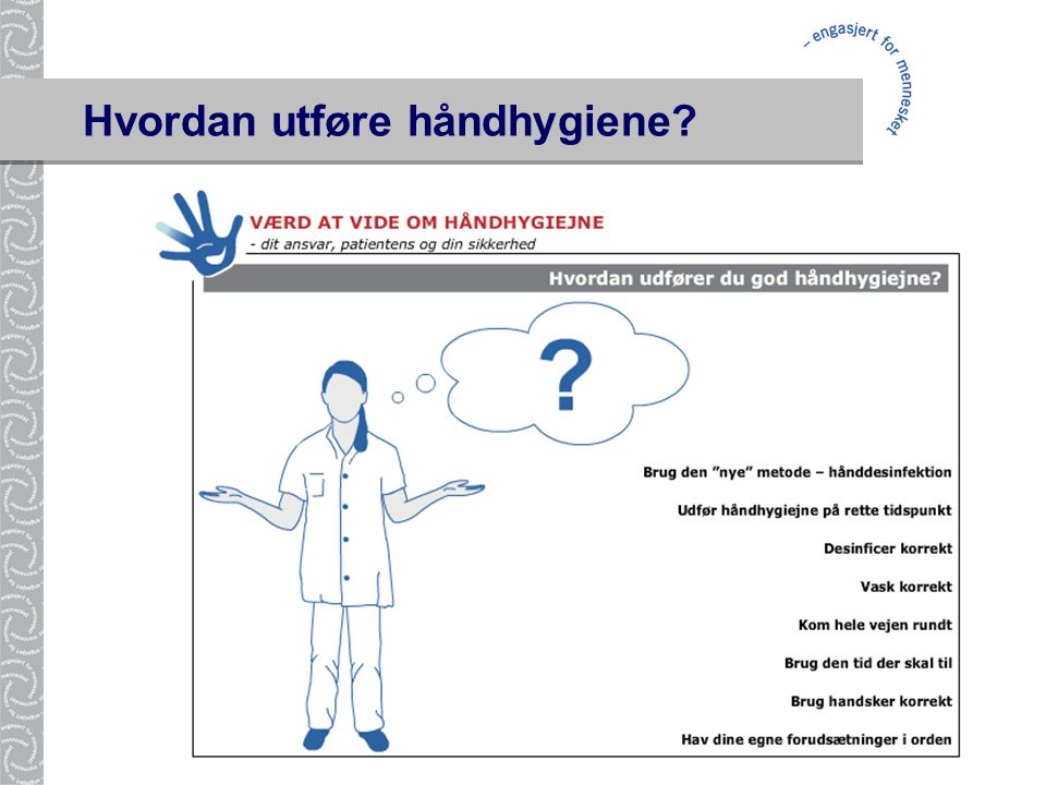Hvordan utføre håndhygiene