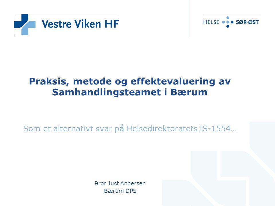 Praksis, metode og effektevaluering av Samhandlingsteamet i Bærum