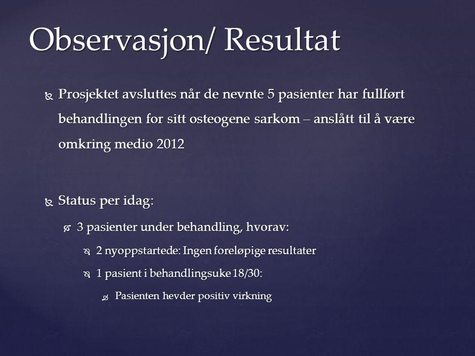 Observasjon/ Resultat