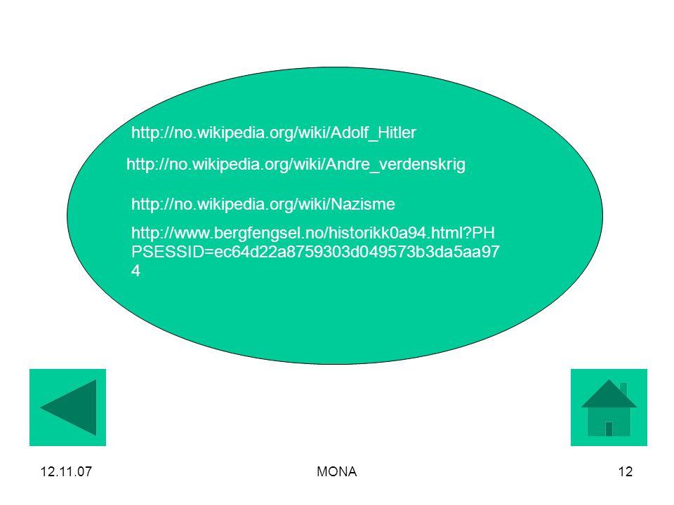 http://no.wikipedia.org/wiki/Adolf_Hitler http://no.wikipedia.org/wiki/Andre_verdenskrig. http://no.wikipedia.org/wiki/Nazisme.