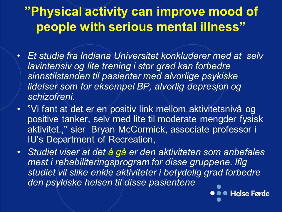 Physical activity can improve mood of people with serious mental illness