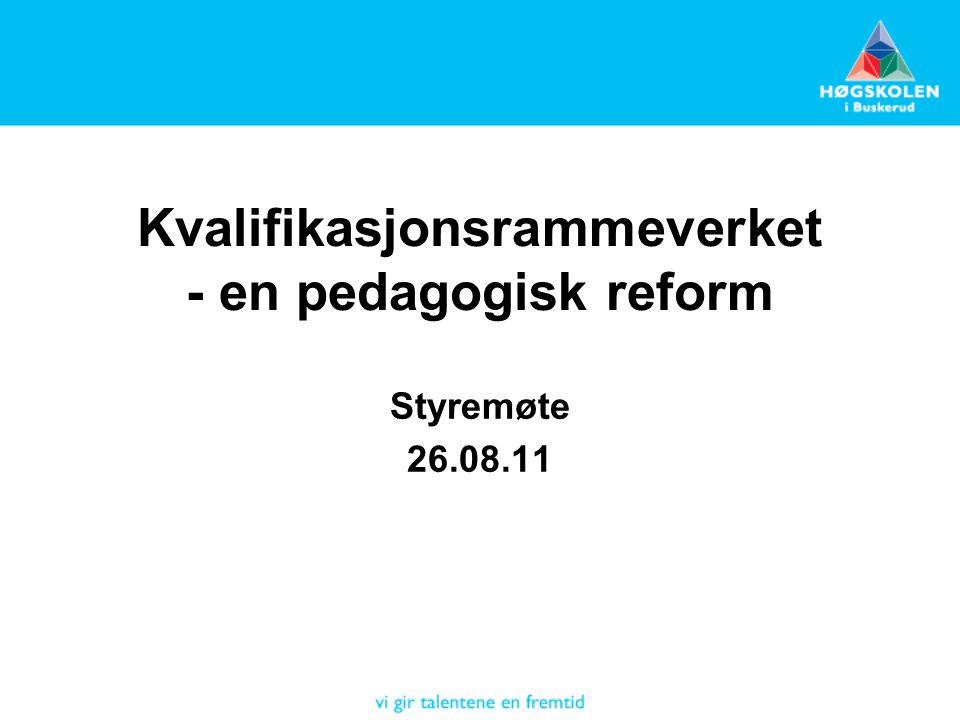 Kvalifikasjonsrammeverket - en pedagogisk reform