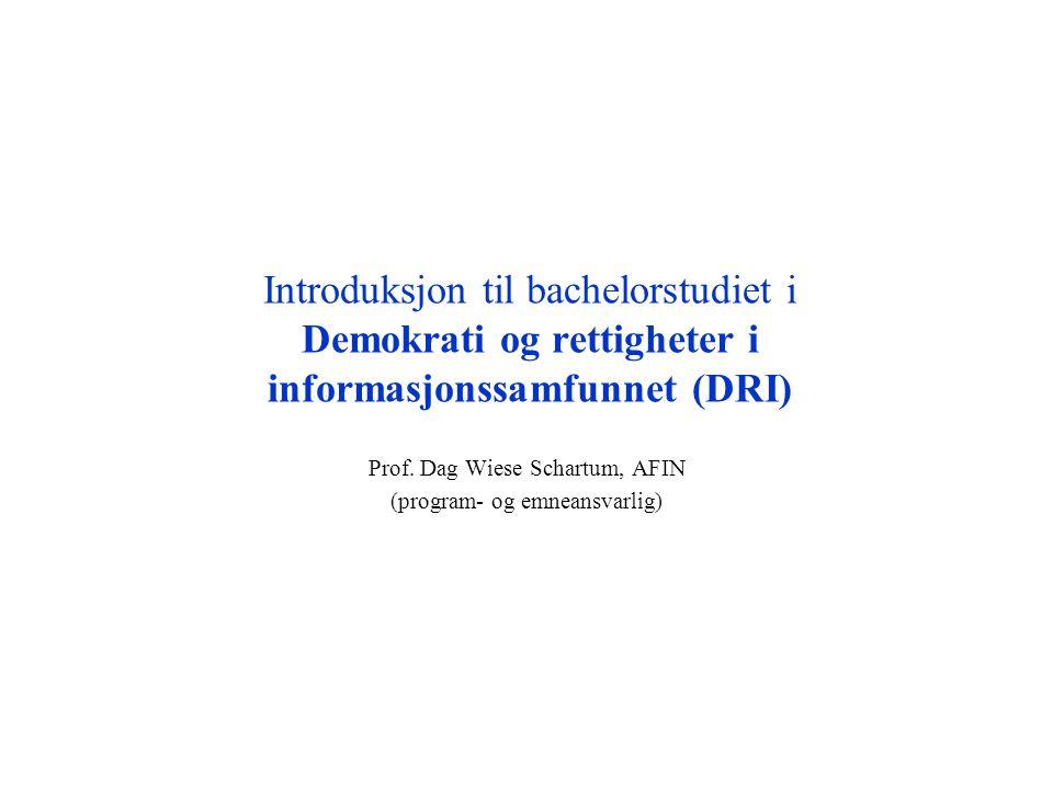 Prof. Dag Wiese Schartum, AFIN (program- og emneansvarlig)