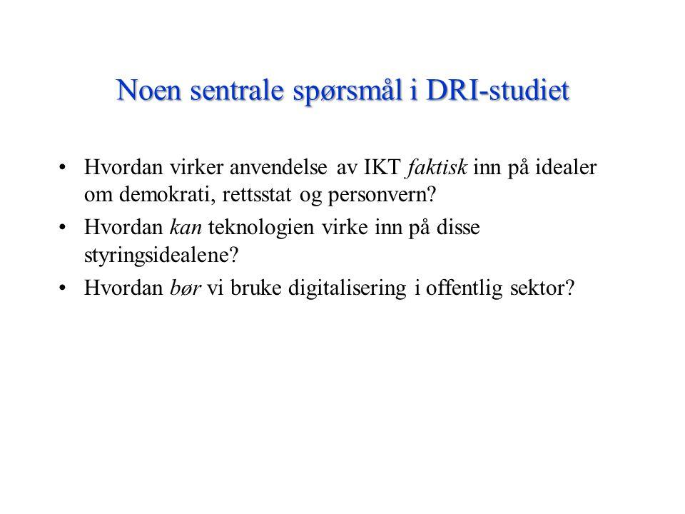 Noen sentrale spørsmål i DRI-studiet