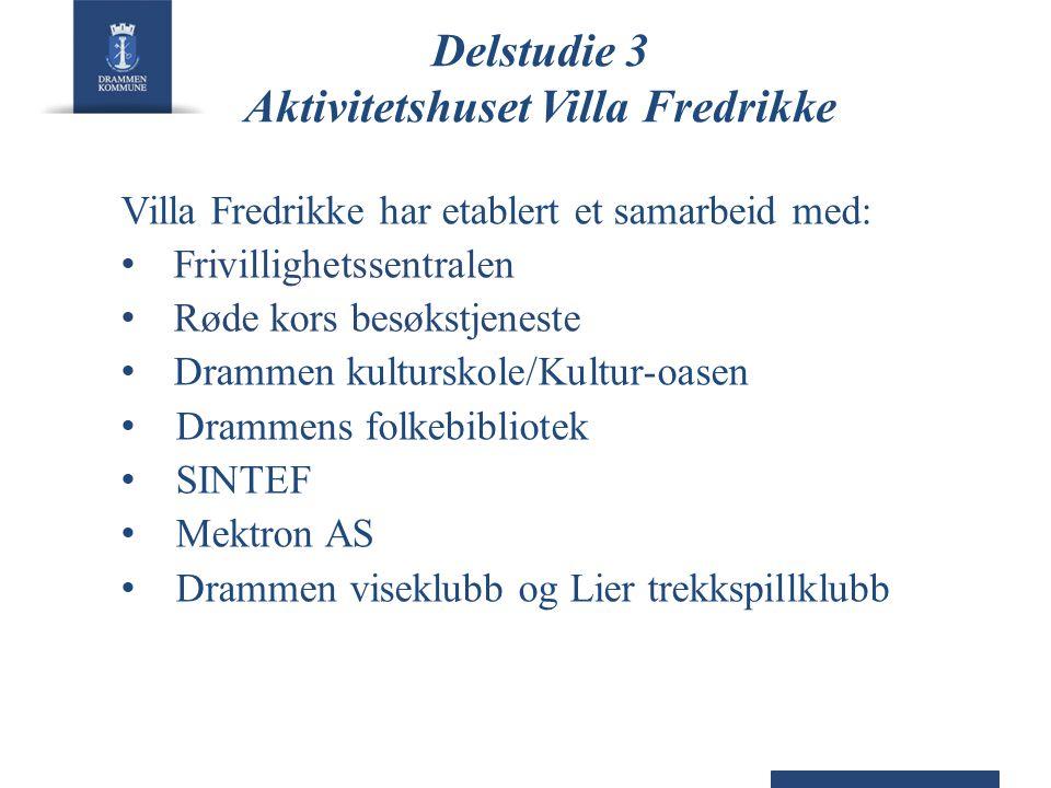 Delstudie 3 Aktivitetshuset Villa Fredrikke