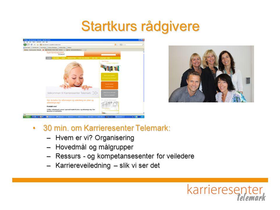 Startkurs rådgivere 30 min. om Karrieresenter Telemark: