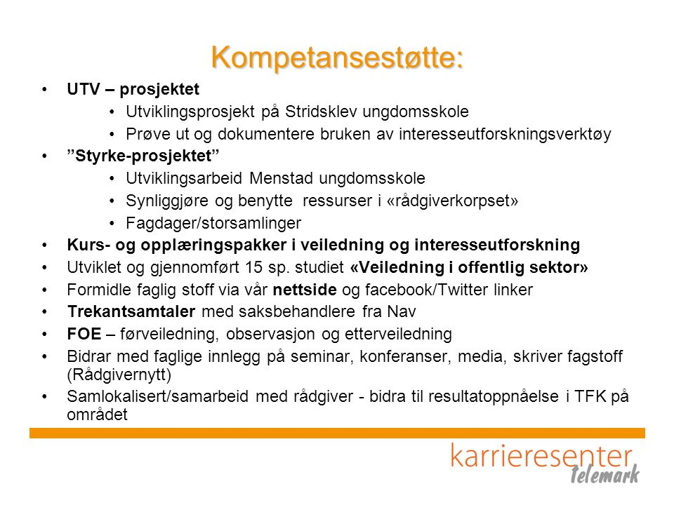 Kompetansestøtte: UTV – prosjektet