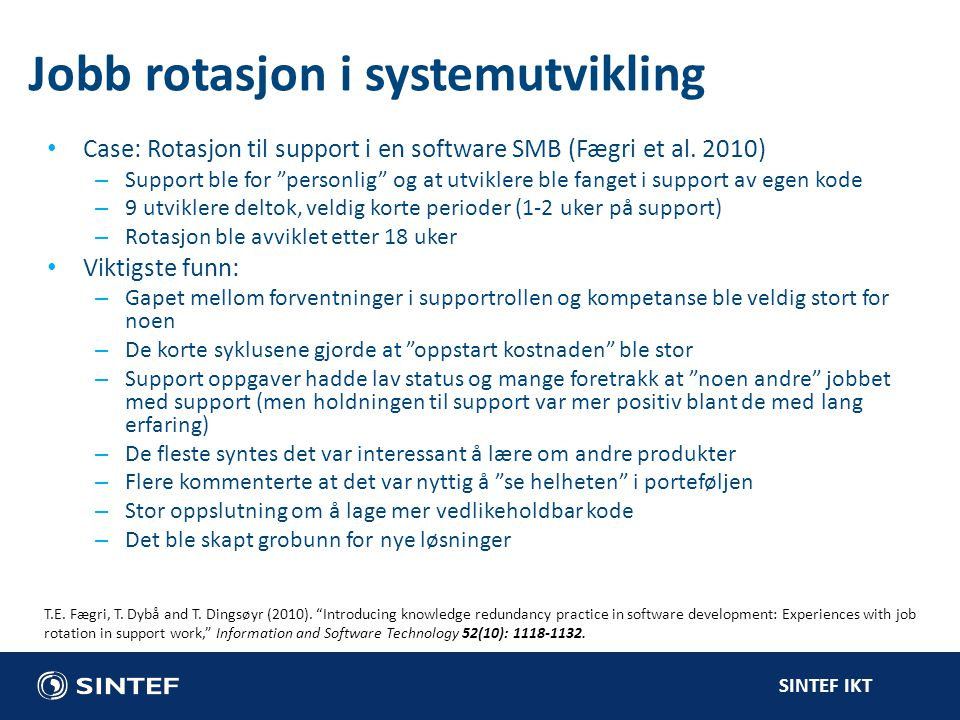 Jobb rotasjon i systemutvikling