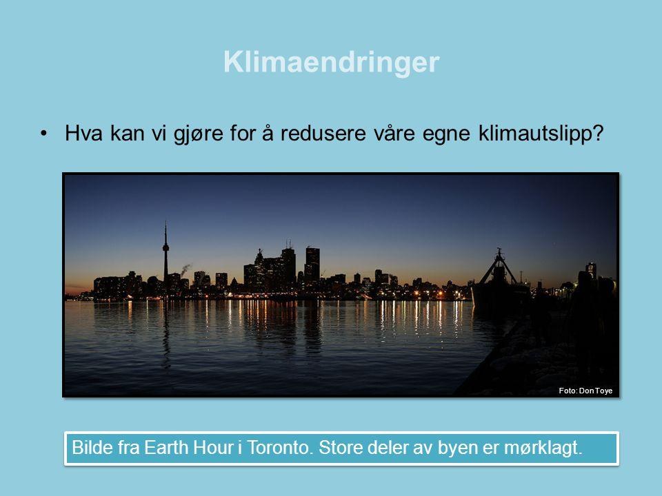 Klimaendringer Hva kan vi gjøre for å redusere våre egne klimautslipp