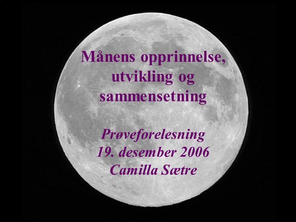 Månens opprinnelse, utvikling og sammensetning