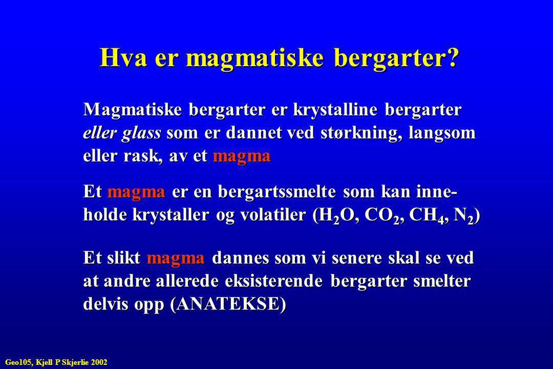 Hva er magmatiske bergarter