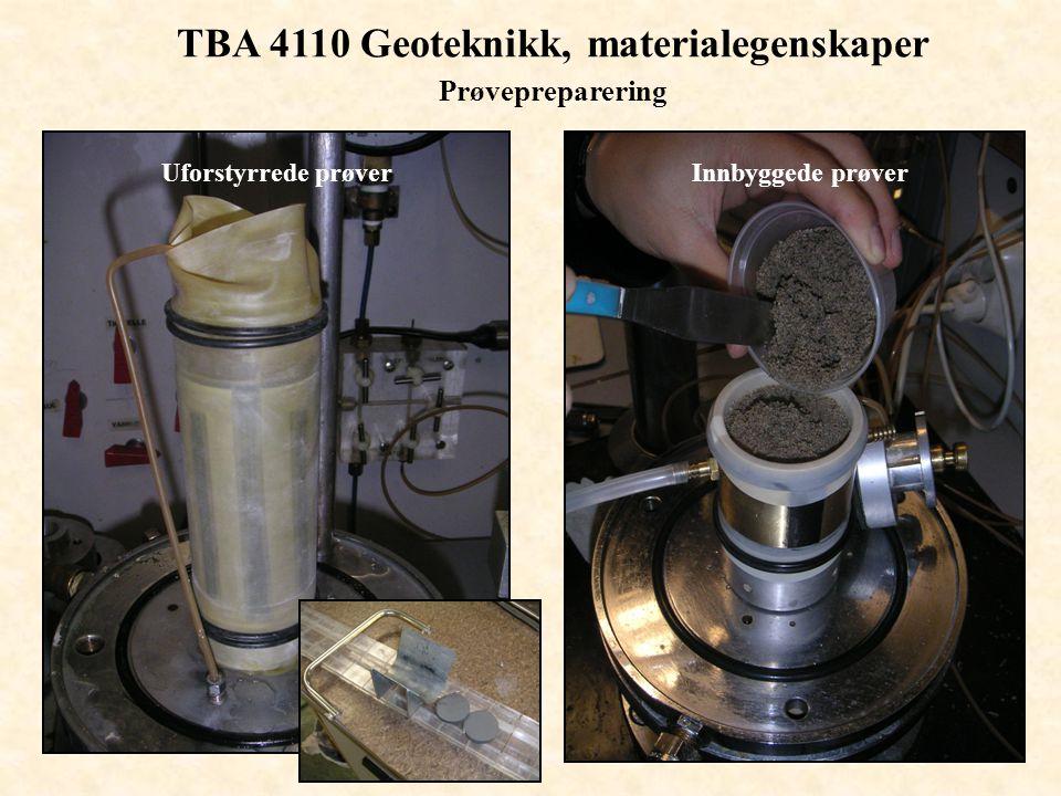 TBA 4110 Geoteknikk, materialegenskaper Prøvepreparering