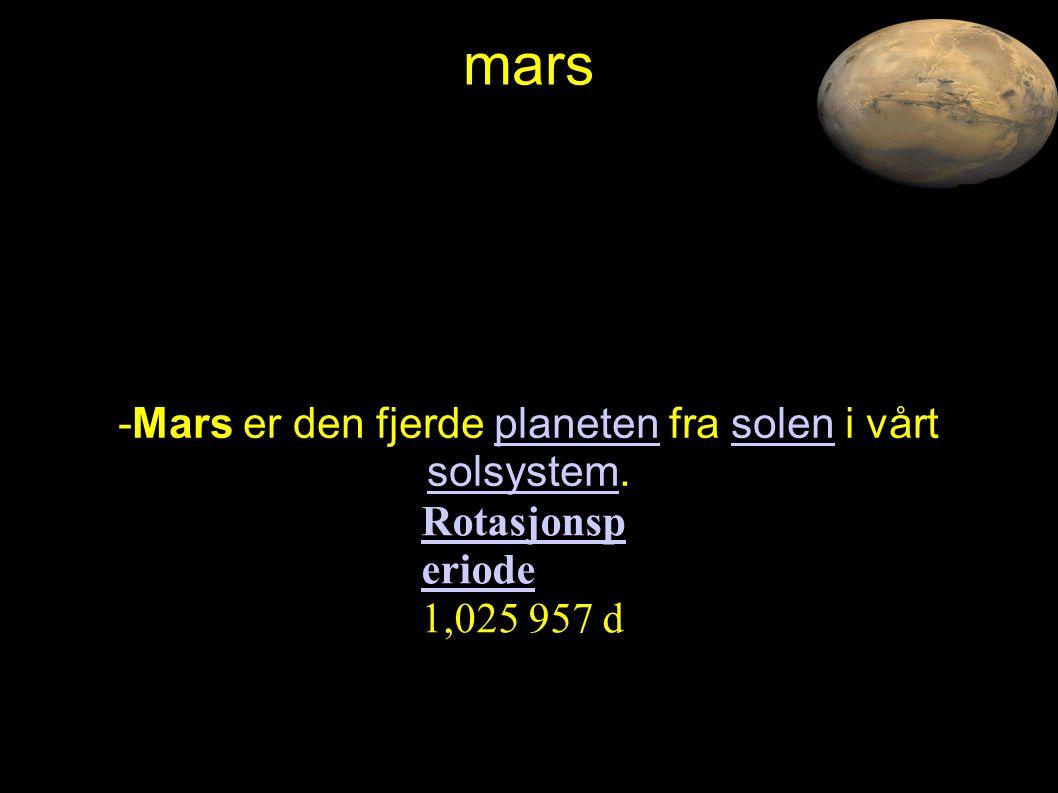 -Mars er den fjerde planeten fra solen i vårt solsystem.