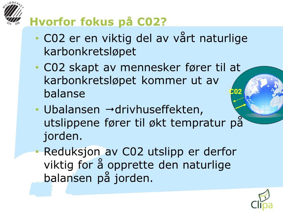 C02 er en viktig del av vårt naturlige karbonkretsløpet