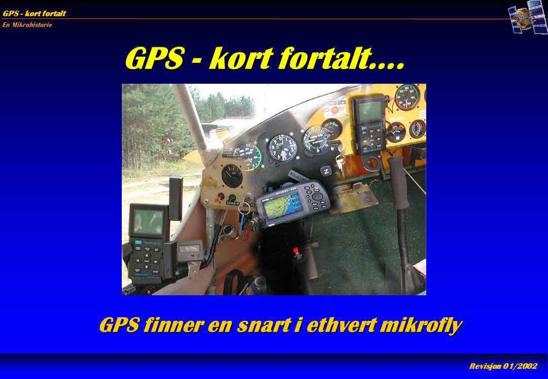 GPS finner en snart i ethvert mikrofly